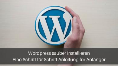 Wordpress installieren - Anleitung