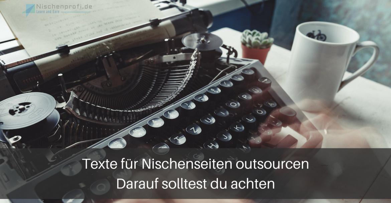 Texte outsourcen für Nischenseiten